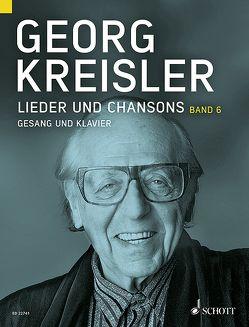 Lieder und Chansons von Kreisler,  Georg, Kreisler-Peters,  Barbara, Schneider,  Thomas A.