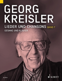 Lieder und Chansons von Kreisler,  Georg, Schneider,  Thomas A.