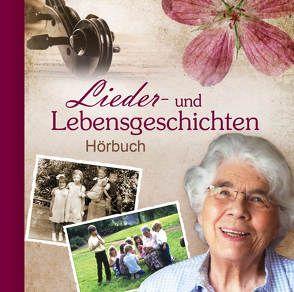 Lieder- und Lebensgeschichten von Birkenfeld,  Margret
