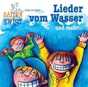 """""""Lieder vom Wasser und mehr…"""" von Ostgathe,  Doro, Saitentwist, Schigulski,  Christian"""
