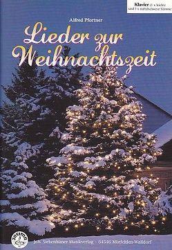 Lieder zur Weihnachtszeit Klavier mit CD von Pfortner,  Alfred