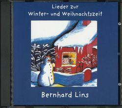 Lieder zur Winter- und Weihnachtszeit von Lins,  Bernhard