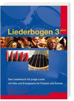 Liederbogen 3 plus von Bühlmann,  Benno, Hodel,  Stephan, Huber,  Othmar