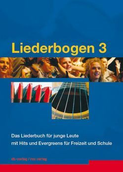 Liederbogen 3 von Bühlmann,  Benno, Hodel,  Stephan