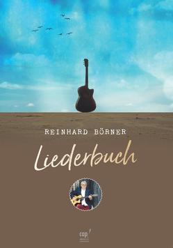 Liederbuch von Börner,  Reinhard