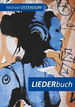 Liederbuch von Ostendorf,  Michael