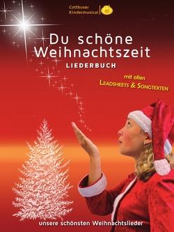 """Liederbuch: """"Du schöne Weihnachtszeit"""" von Herden,  Christian, Karow,  Torsten, Zibula,  Manja"""
