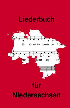 Liederbuch für Niedersachsen von Brednich,  Rolf Wilhelm Dr.