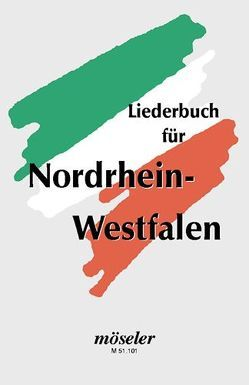 Liederbuch für Nordrhein-Westfalen von Limberg,  Heribert