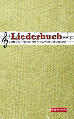 Liederbuch zum Jugendkreuzweg