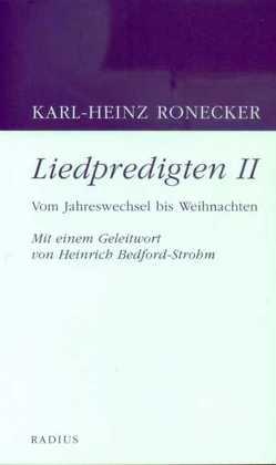 Liedpredigten 2 von Ronecker,  Karl-Heinz