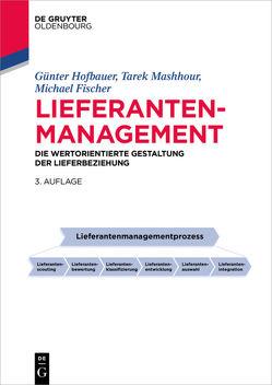 Lieferantenmanagement von Fischer,  Michael, Hofbauer,  Günter, Mashhour,  Tarek