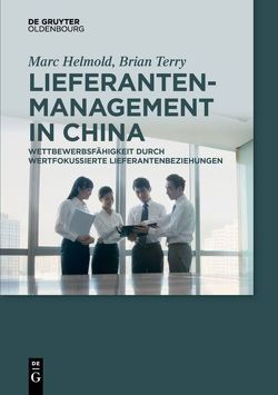 Lieferantenmanagement in China von Helmold,  Marc, Terry,  Brian
