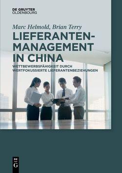 Lieferantenmanagement in China von Helmold,  Marc, Terry,  Brian