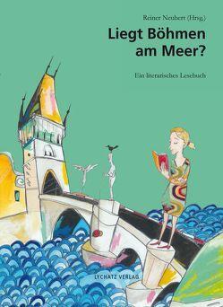Liegt Böhmen am Meer? von Graupner,  Sylvia, Neubert,  Reiner