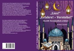 Lies! Erfahre! – Verstehe! Islam – Verständlich erklärt (Hardcover) von Salman,  Ibrahim F.