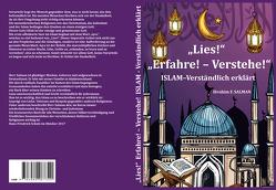 Lies! Erfahre! – Verstehe! ISLAM – Verständlich erklärt von Salman,  Ibrahim F.