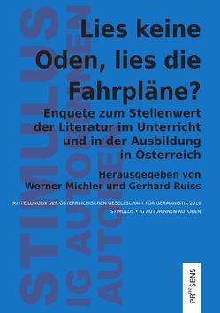 Lies keine Oden, lies die Fahrpläne? von Michler,  Werner, Ruiss,  Gerhard