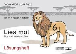 Lies mal 6 – Das Heft mit dem Löwen von Debbrecht,  Jan, Wachendorf,  Peter