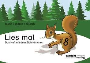 Lies mal 8 – Das Heft mit dem Eichhörnchen von Wachendorf,  Anja, Wachendorf,  Peter