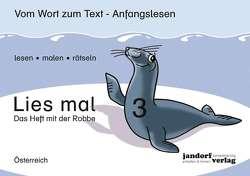 Lies mal! Heft 3 (Österreich) von Wachendorf,  Peter