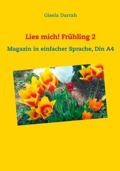 Lies mich! Frühling 2 von Darrah,  Gisela