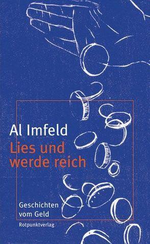 Lies und werde reich von Bossard,  Ursula, Imfeld,  Al