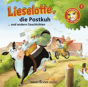 Lieselotte, die Postkuh von Krämer,  Fee, Steffensmeier,  Alexander, Teschner,  Uve