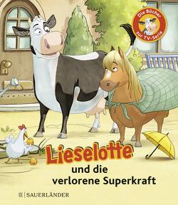 Lieselotte und die verlorene Superkraft von Krämer,  Fee, Steffensmeier,  Alexander