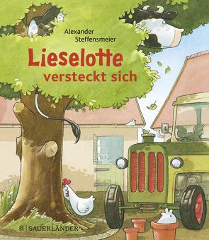 Lieselotte versteckt sich (Mini-Broschur) von Steffensmeier,  Alexander