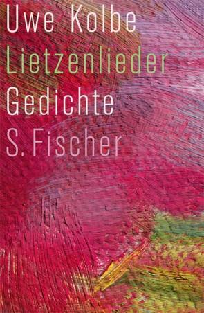Lietzenlieder von Kolbe,  Uwe