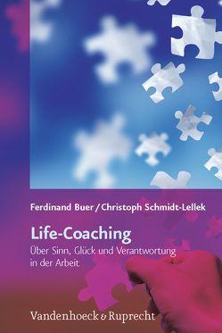 Life-Coaching von Buer,  Ferdinand, Schmidt-Lellek,  Christoph