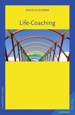 Life-Coaching von Dunbar,  Angela, Plata,  Guido
