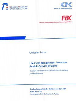 Life cycle management investiver Produkt-Service-Systeme von Fuchs,  Christian
