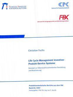 Life cycle management investiver Produkt-Service-Systeme von Fuchs,  Christian