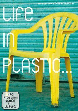 Life in Plastic… von Hauschild,  Waldemar, Verhaag,  Bertram