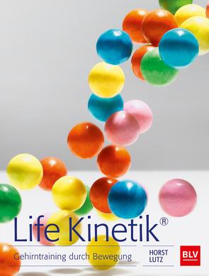 Life Kinetik® von Lutz,  Horst