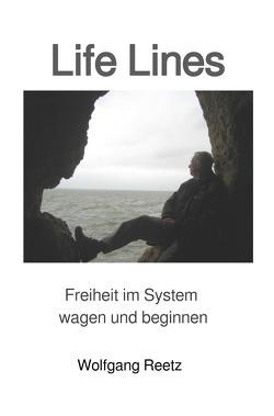 Life Lines von Reetz,  Wolfgang