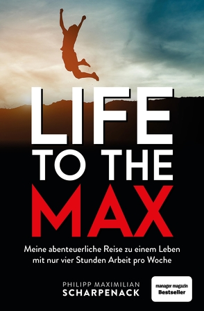 Life to the Max von Scharpenack,  Philipp Maximilian