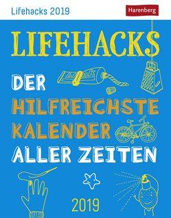 Lifehacks – Kalender 2019 von Artel,  Ann Christin, Harenberg, Schagerl,  Lili, Stein,  Martina