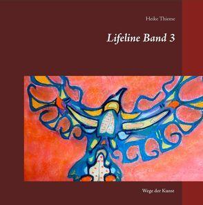 Lifeline Band 3 von Thieme,  Heike