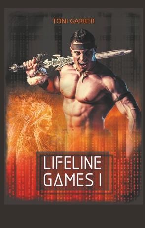 Lifeline Games 1 von Garber,  Toni