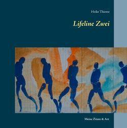 Lifeline Zwei von Thieme,  Heike