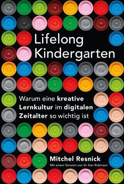 Lifelong Kindergarten von Resnick,  MItchel