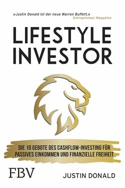 Lifestyle Investor von Donald,  Justin, Seedorf,  Philipp