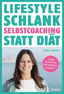 Lifestyle Schlank von Sahm,  Julia