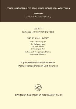 Ligandenaustauschreaktionen an Perfluoroorganohalogen-Verbindungen von Naumann,  Dieter