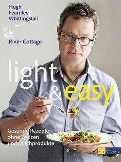 light & easy von Bonn,  Susanne, Fearnley-Whittingstall,  Hugh, Jesse,  Mariko, Wheeler,  Simon