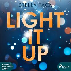 Light it up von Tack,  Stella, Voss,  Sandra