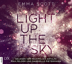 Light Up the Sky von Artajo,  Maximilian, Felder,  Max, Marter,  Inka, Pietermann,  Gabrielle, Scott,  Emma